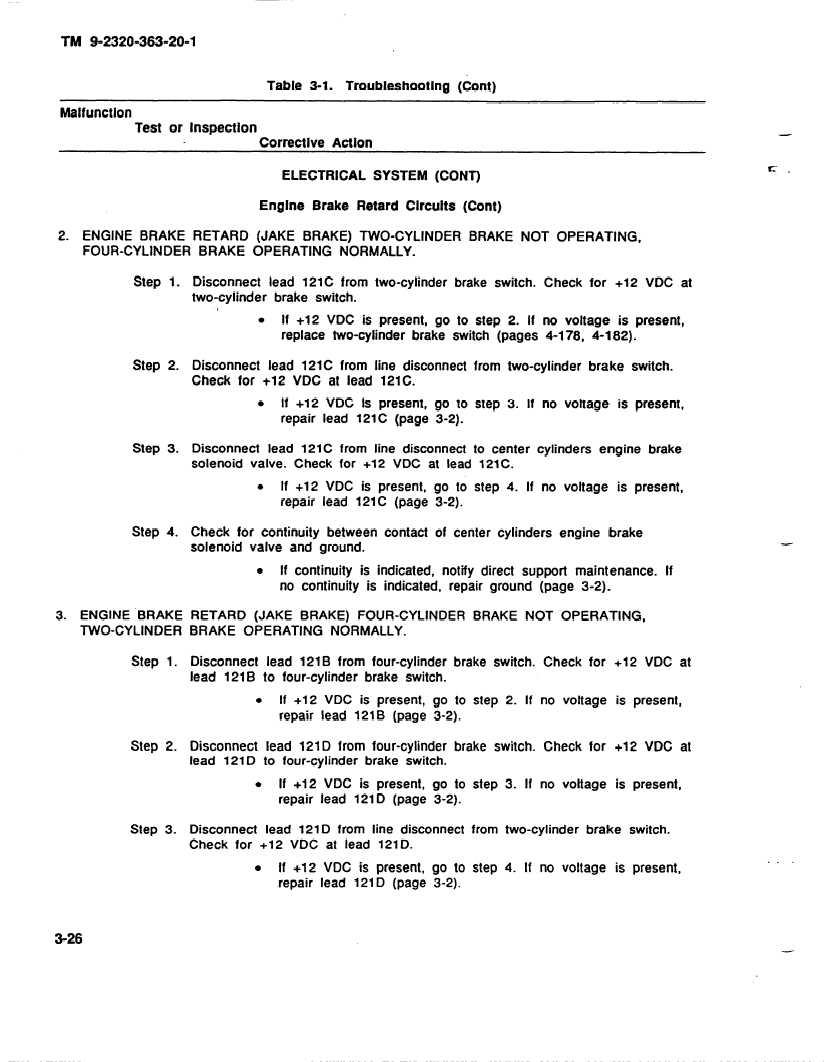 ENGINE BRAKE RETARD (JAKE BRAKE) TWO-CYLINDER BRAKE NOT